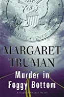Murder in Foggy Bottom (Capital Crimes, #17)