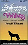The Language and Music of Wolves by American Museum of Natural ...