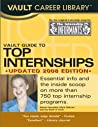 Vault Guide to Top Internships