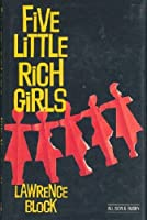 Five Little Rich Girls (Chip Harrison, #3)