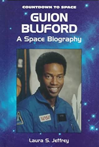 Guion Bluford: A Space Biography