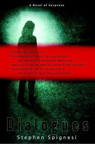 Dialogues: A Novel of Suspense