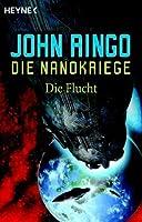 Die Flucht (Die Nanokriege, #4)