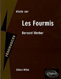 Étude Sur Bernard Werber, Les Fourmis