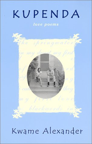 Kupenda: Love Poems