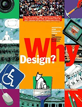 Why Design?: Activities and Projects from the National Building Museum