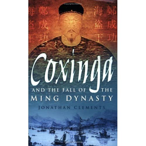 Coxinga and the fall of the ming dynasty by jonathan clements fandeluxe Gallery
