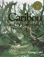Caribou and the Barren-Lands