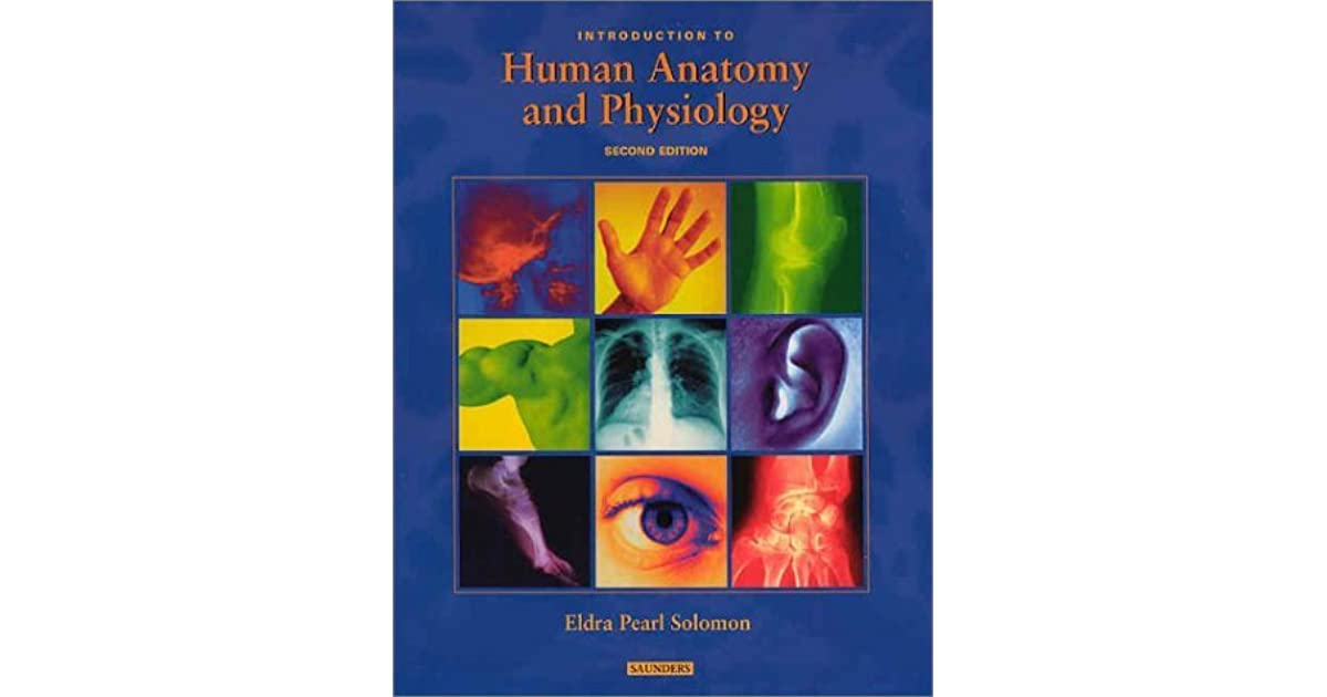 Introduction To Human Anatomy And Physiology By Eldra Pearl Soloman