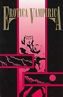 Erotica Vampirica: Sensual Vampire Stories