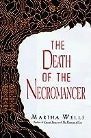 The Death of the Necromancer (Ile-Rien #2)