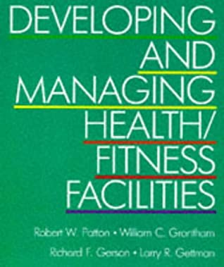 Developing and Managing Health/Fitness Facilities