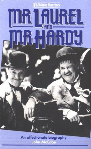 Mr Laurel & Mr Hardy: An Affectionate Biography