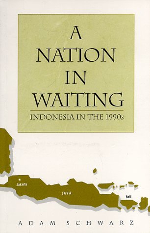 A Nation in Waiting Indonesia's Search for Stability, 2nd Edition