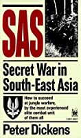 SAS: Secret War in South-East Asia