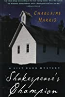 Shakespeare's Champion (A Lily Bard Mystery, #2)
