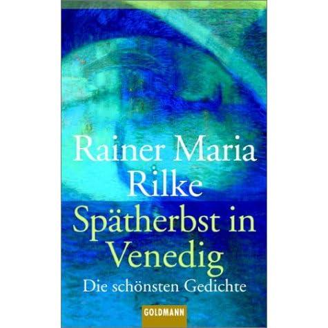 Spätherbst In Venedig Die Schönsten Gedichte By Rainer