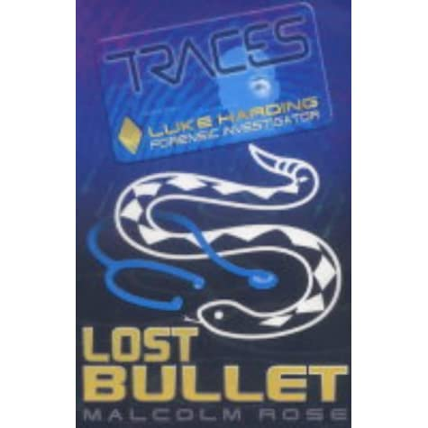 Lost Bullet Traces 2 By Malcolm Rose