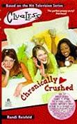 Chronically Crushed