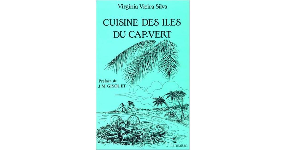 Cuisine Des Iles Du Cap Vert By Virginia Vieira Silva