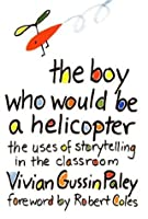 The Boy Who Would Be a Helicopter: ,