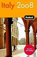 Fodor's Italy 2008 (Fodor's Gold Guides)