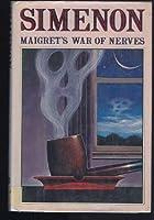 Maigret's War of Nerves (Maigret #5)
