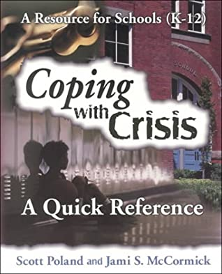 Coping With Crisis: A Quick Reference