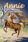 Annie: The Mysterious Morgan Horse (Morgan Horse Series, #5)