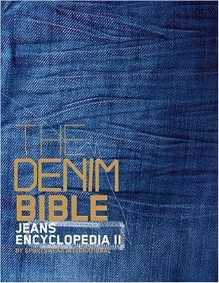The Denim Bible Jeans Encyclopedia Ii   By Sportswear International