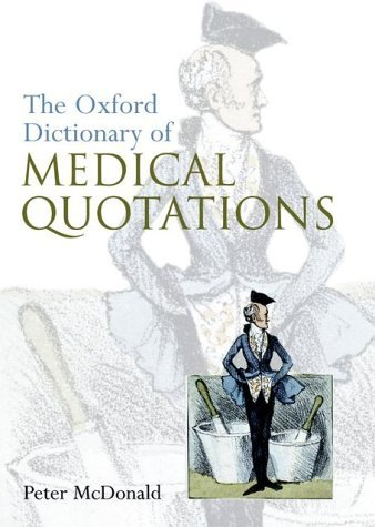 Oxford Dictionary of Medical Quotation