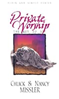 Private Worship: The Key to Joy (Plain and Simple Series)
