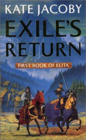 Exiles Return (The Books of Elita Book 1)