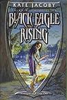 Black Eagle Rising (The Books of Elita, #3)