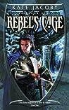Rebel's Cage (The Books of Elita, #4)