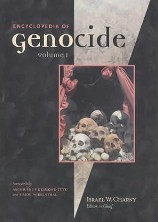 Encyclopedia of Genocide [2 Volumes]
