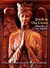 Jewels in Our Crown: Churches of Los Angeles
