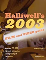 Halliwell's Film and Video Guide 2003