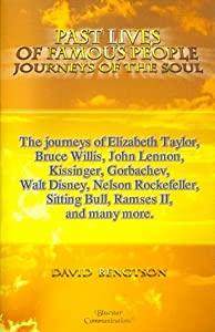 Past Lives of Famous People: Journeys of the Soul