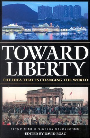 Toward Liberty The Idea That Is Chan