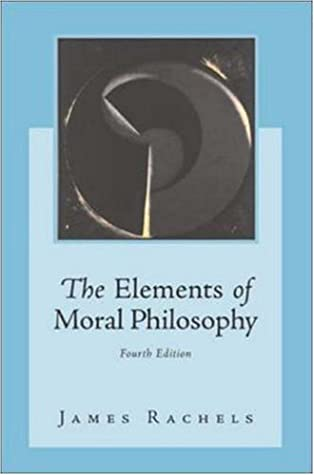 The Elements of Moral Philosophy [with Dictionary of Philosophical Terms]