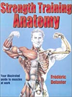 Strength training anatomy by frdric delavier strength training anatomy fandeluxe Images