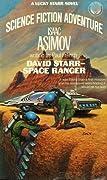 David Starr, Space Ranger (Lucky Starr, #1)