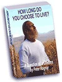 How Long Do You Choose To Live? A Question Of A Lifetime