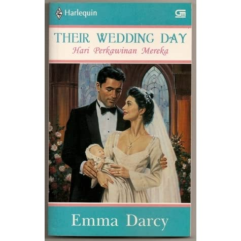 their wedding day hari perkawinan mereka by emma darcy