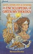 Gods, Demigods & Demons: An Encyclopedia of Greek Mythology