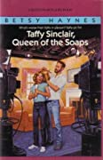 Taffy Sinclair, Queen of the Soaps