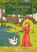 Pollyanna Grows Up (Illustrated) (The Glad Series)