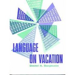 Language on Vacation: An Olio of Orthographical Oddities
