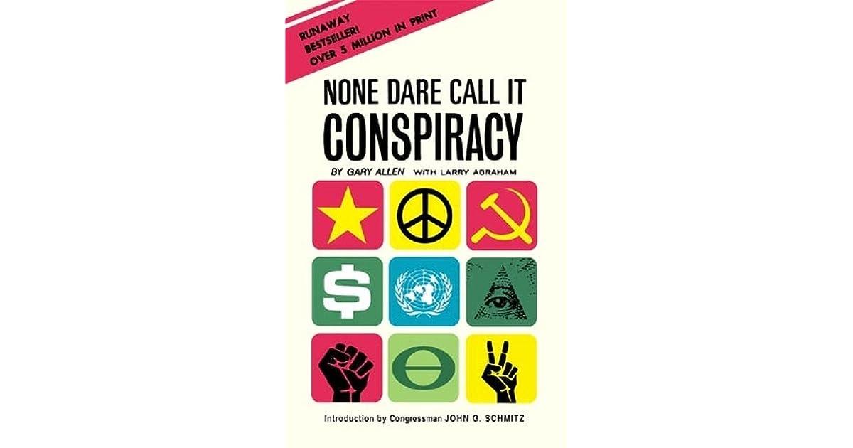 Download: None Dare Call It Conspiracy.pdf